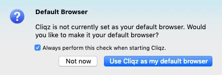 Cliqz default browser on Mac message
